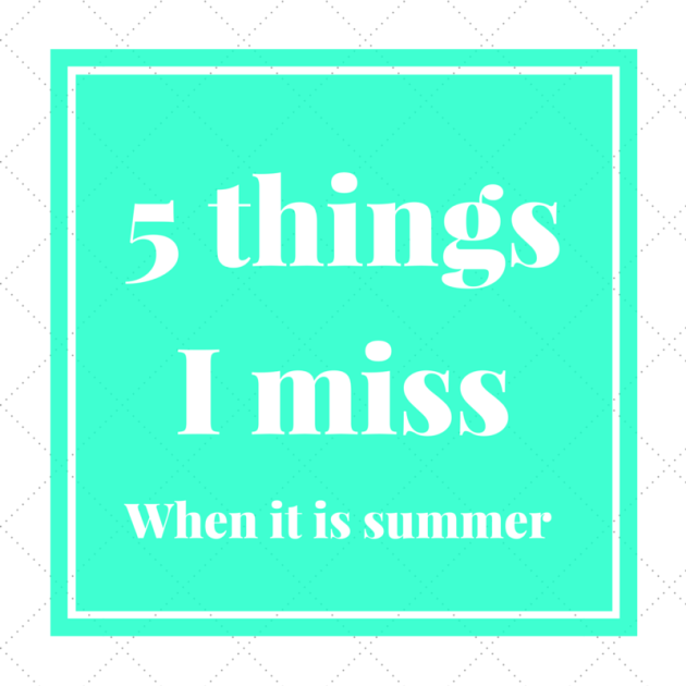 5 things I miss